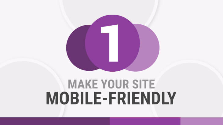 User Experience & SEO | 1. Make Your Site Mobile Friendly