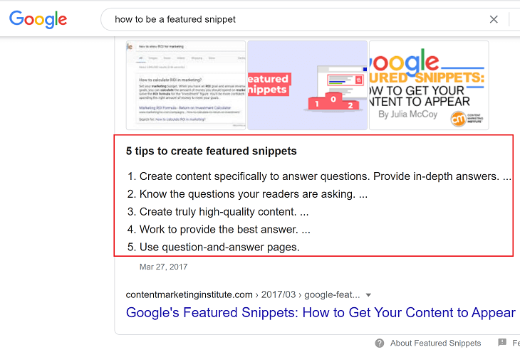 "A screenshot of a Google search results page. The search bar contains the phrase: ""how to be a featured snippet."" The first search result shown is a featured snippet that says: ""6 tips to create featured snippets. 1. create content specifically to answer questions. provide in-depth answers. 2. know the questions your readers are asking. 3. create truly high-quality content. 4. work to provide the best answer. 5. use question-and-answer pages."""